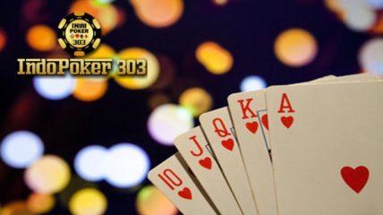 Agen Poker Online Indonesia Dengan Fasilitas Terbaik 2018
