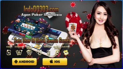 Kriteria Agen Poker Indonesia Terpercaya | IndoQQ303.com