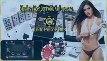 agen domino terpecaya, agen judi bola teraman, agen poker bonus terbesar, AGEN POKER ONLINE, agen poker online terpercaya, AGEN POKER TERBAIK, Agen poker Terpecaya, agen poker uang asli, bandar bola teraman, bandar domino terpecaya, bandar poker uang asli, bandar taruhan judi bola teraman, daftar domino online deposit murah, Domino QiuQiu online indonesia, Domino99 uang asli, dominoqq uang asli, download aplikasi poker terpecaya, judi poker indonesia, judi poker uang asli, judi qq deposit murah, POKER ONLINE INDONESIA, poker online terbaik, situs poker uang asli, situs taruhan bola teraman, taruhan judi Dominoqq, taruhan poker indonesia, taruhan texas holdem poker