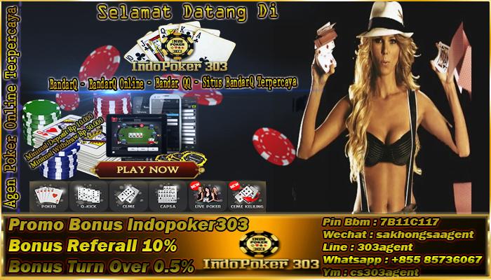 Indopoker303 Agen Poker Terhandal Dan Terbaik Saat Ini