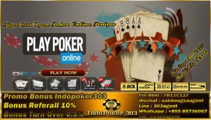 Tiga Ciri Agen Poker Online Penipu Yang Harus Kamu Ketahui