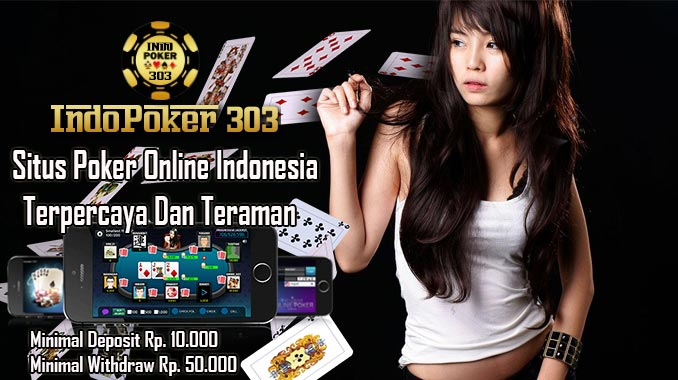 Langkah Cepat Menang Bermain Di Agen Poker Online Indonesia
