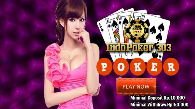 Agen Poker Online Indonesia Paling Aman Untuk Tempat bermain
